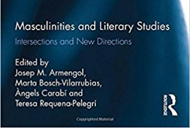 Se publica el libro 'Masculinities and Literary Studies. Intersections and New Directions'
